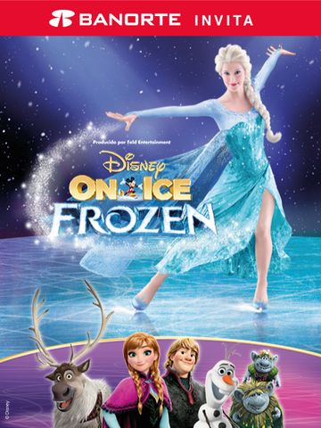 Banorte Invita: Disney on Ice Frozen