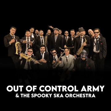Out Of Control Army & The Spooky Ska Orchestra