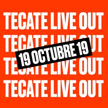 Tecate Live Out